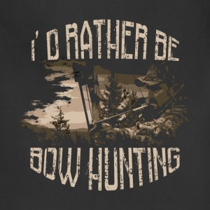 Bow hunting T-Shirt - I'd rather be bow hunting - Adjustable Apron