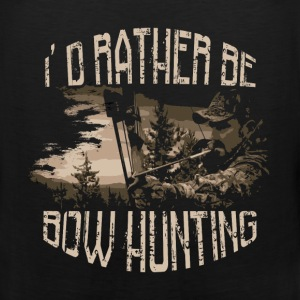 Bow hunting T-Shirt - I'd rather be bow hunting - Men's Premium Tank