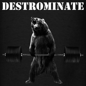 Weightlifting Bear - Destronimate - Men's T-Shirt