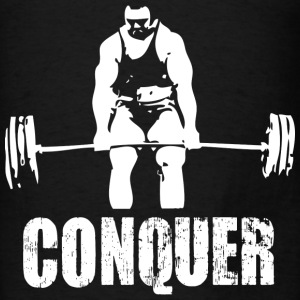 Conquer - Powerlifting - Men's T-Shirt