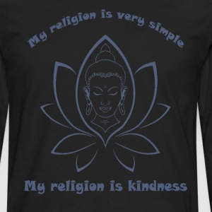 My religion is kindness T-Shirts - Men's Premium Long Sleeve T-Shirt