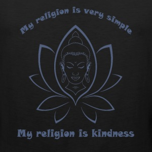 My religion is kindness T-Shirts - Men's Premium Tank