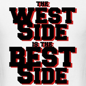 the west side is the best side Sportswear - Men's T-Shirt