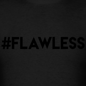 #Flawless Shirt Hoodies - Men's T-Shirt