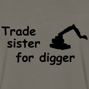 trade sister for digger Kids' Shirts - Men's Premium Long Sleeve T-Shirt