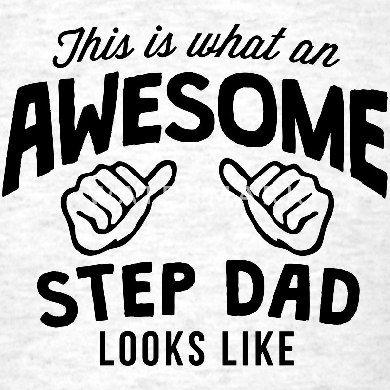 this is what an awesome step dad looks l - Men's T-Shirt