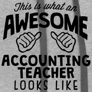 awesome accounting teacher looks like - Contrast Hoodie
