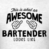 awesome bartender looks like - Men's T-Shirt