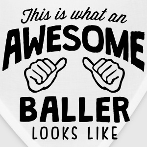 awesome baller looks like - Bandana