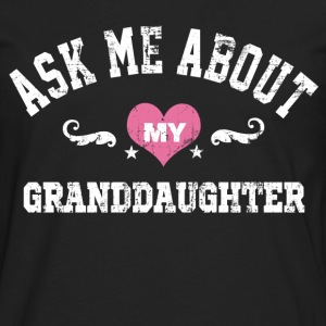 About My Granddaugter T-Shirts - Men's Premium Long Sleeve T-Shirt