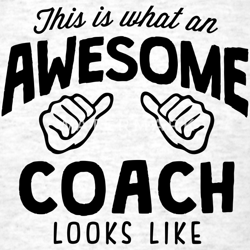 awesome coach looks like - Men's T-Shirt