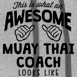 awesome muay thai coach looks like - Contrast Hoodie