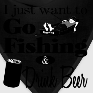 I Want to Go Fishing and Drink Beer T-Shirts - Bandana