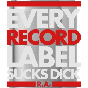 EVERY RECORD LABEL SUCKS DICK - Water Bottle