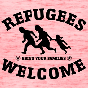 Refugees Welcome Bring your families - Women's Flowy Tank Top by Bella