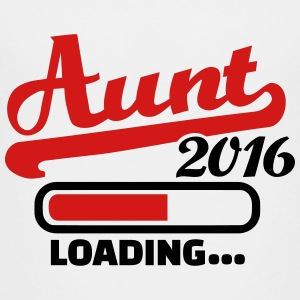 Aunt 2016 Kids' Shirts - Toddler Premium T-Shirt