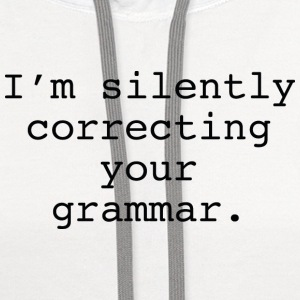 I'm Silently Correcting Your Grammar - Contrast Hoodie