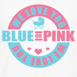Blue Or Pink We Love You Women's T-Shirts - Men's Premium Long Sleeve T-Shirt
