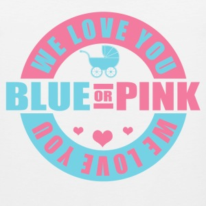 Blue Or Pink We Love You Women's T-Shirts - Men's Premium Tank