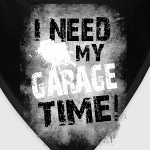 I Need My Garage Time T-Shirts - Bandana