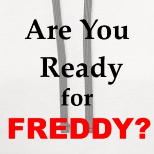 Are You Ready for Freddy? - Contrast Hoodie