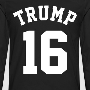 Donald Trump 2016 T-Shirts - Men's Premium Long Sleeve T-Shirt