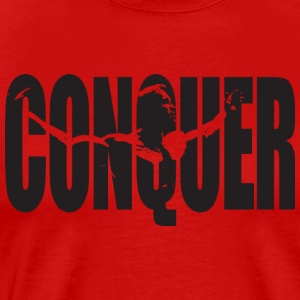 CONQUER - Arnold Motivation Tank Tops - Men's Premium T-Shirt