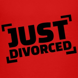 Just divorced Kids' Shirts - Toddler Premium T-Shirt