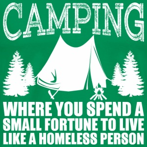 Camping Where You Spend A Small Fortune To Live - Men's Premium T-Shirt