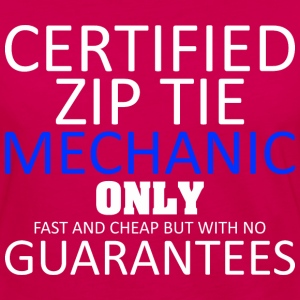 Certified Zip Tie Mechanic Only Fast And Cheap - Women's Premium Long Sleeve T-Shirt
