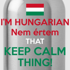 I Am A Hungarian Nem Ertem That Keep Calm Thing - Water Bottle