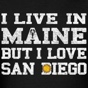 Live Maine Love San Diego California Long Sleeve Shirts - Men's T-Shirt