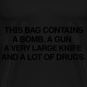 THIS BAG Contains a very large knife and a lot of  Bags & backpacks - Men's Premium T-Shirt