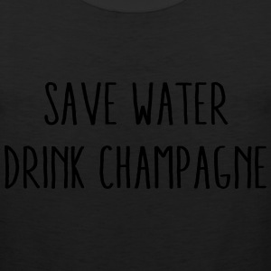 Save Water Drink Champagne T-Shirts - Men's Premium Tank