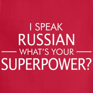 I Speak Russian Whats Your Superpower - Adjustable Apron
