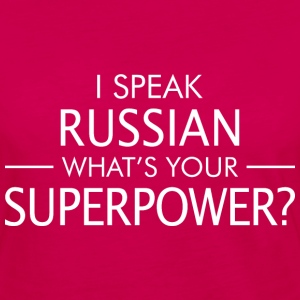 I Speak Russian Whats Your Superpower - Women's Premium Long Sleeve T-Shirt