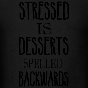 stressed is desserts backwards Hoodies - Men's T-Shirt