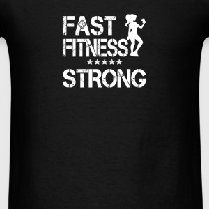 I AM Fast Fitness STRONG! - Men's T-Shirt