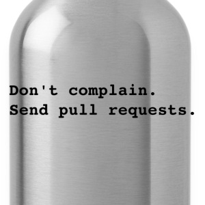 Send pull requests T-Shirts - Water Bottle