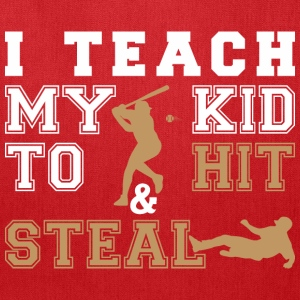 I Teach My Kid To Hit Steal - Tote Bag