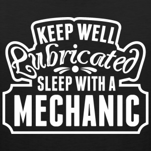 Keep Well Lubricated Sleep With A Mechanic - Men's Premium Tank