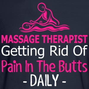 Massage Therapist Getting Rid Of Pain In The Butts - Men's Long Sleeve T-Shirt