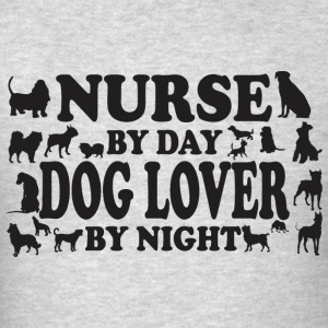 Nurse By Day Dog Lover By Night - Men's T-Shirt