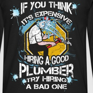 Plumber T-shirt - Try hiring bad plumber - Men's Premium Long Sleeve T-Shirt