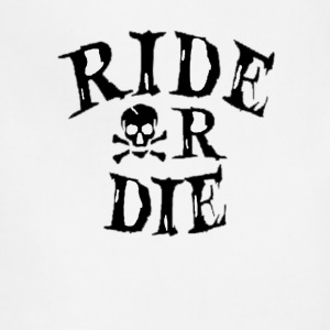 RIDE OR DIE - Adjustable Apron