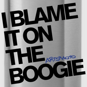 I Blame It On The Boogie Woman's T-Shirt - Water Bottle