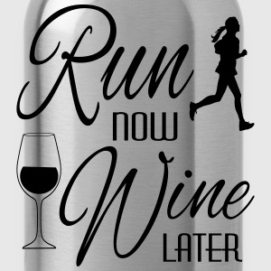 Run Now Wine Later Women's T-Shirts - Water Bottle