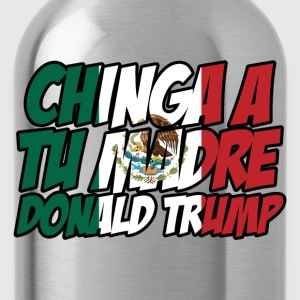 Chinga a tu madre Trump Women's T-Shirts - Water Bottle