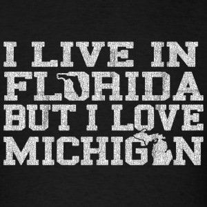 Live Florida Love Michigan Pride Hoodies - Men's T-Shirt