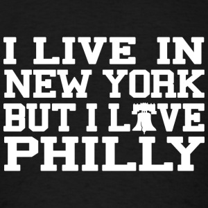 Live New York Love Philly Long Sleeve Shirts - Men's T-Shirt